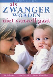 Als zwanger worden niet vanzelf gaat - 9789021506234 - Marina Nicholas
