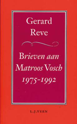 Brieven aan Matroos Vosch 1975-1992 - 9789025423124 - Gerard Reve