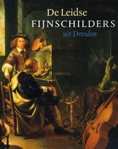 De Leidse fijnschilders uit Dresden - 9789040095481 -