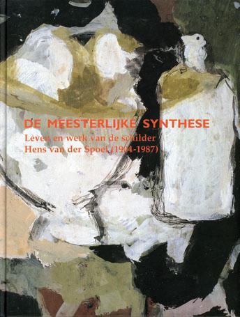 De Meesterlijke Synthese - 9789057303098 -