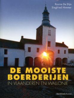 De mooiste boerderijen in Vlaanderen en Wallonie - 9789058262448 - Rosine de Dijn