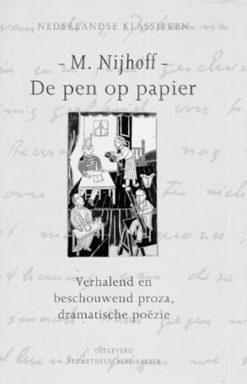 De pen op papier - 9789035113985 -  Nijhoff