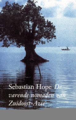 De varende nomaden van Zuidoost-Azie - 9789045009612 -  Hope