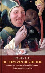 De eeuw van de zotheid - 9789035131415 - Herman Pleij