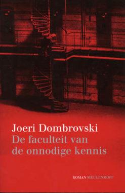 De faculteit van de onnodige kennis - 9789029059008 -  Dombrovski