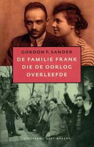 De familie Frank die de oorlog overleefde - 9789035128514 - Gordon Sander