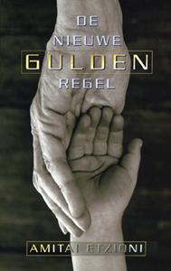 De nieuwe Gulden Regel - 9789025955496 - Amitai Etzioni