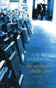 De verdwenen schilderijen - 9789045012254 - Gauke Andriesse