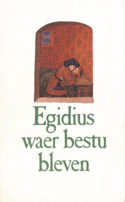 Egidius waer bestu bleven - 9789061527985 -  Janssens