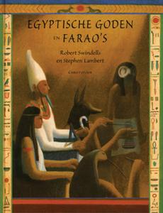 Egyptische Goden en Farao?s - 9789062387465 - Robert Swindells