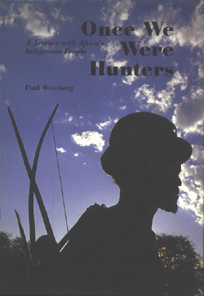 Once we were hunters - 9789053303016 - Paul Weinberg