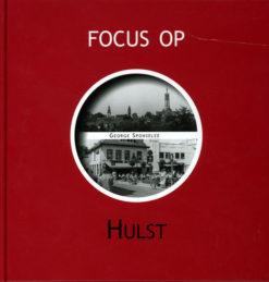 Focus op Hulst - 9789028836297 -  Sponselee