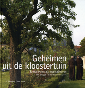 Geheimen uit de kloostertuin - 9789059950610 - Tini Brugge