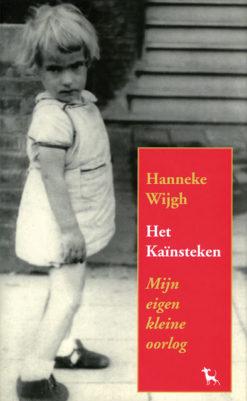 Het Kaïnsteken - 9789053304068 - Hanneke Wijgh