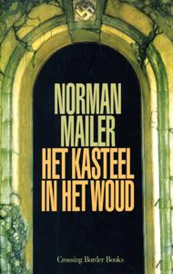 Het kasteel in het woud - 9789049950569 - Norman Mailer