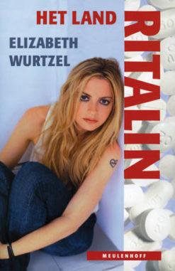Het land Ritalin - 9789029071857 - Elizabeth Wurtzel