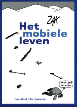 Het mobiele leven - 9789052407265 -  Zak