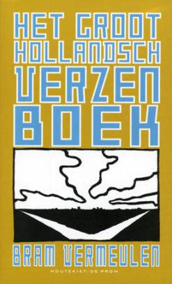 Het groot Hollandsch verzenboek - 9789052405926 - Bram Vermeulen