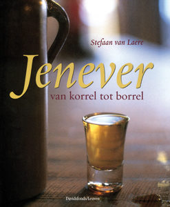 Jenever, van korrel tot borrel - 9789058263490 - Stefaan van Laere