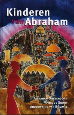 Kinderen van Abraham - 9789025953263 - Awraham Soetendorp