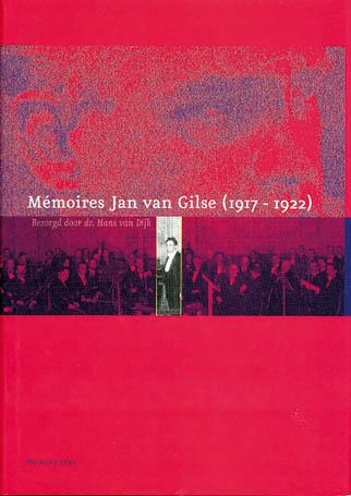 Memoires Jan van Gilse (1917 – 1922) - 9789057302251 -  Dijk
