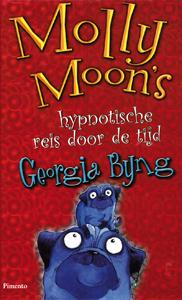 Molly Moon's hypnotische reis door de tijd - 9789049921101 - Georgia Byng
