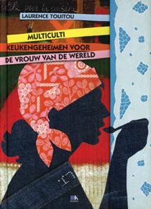 Multicultikeukengeheimen voor de vrouw van de wereld - 9789021509587 - Laurence Touitou