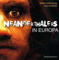 Neanderthalers in Europa - 9789058262431 -