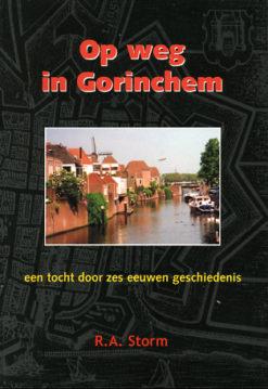 Op weg in Gorinchem - 9789028826892 -  Storm