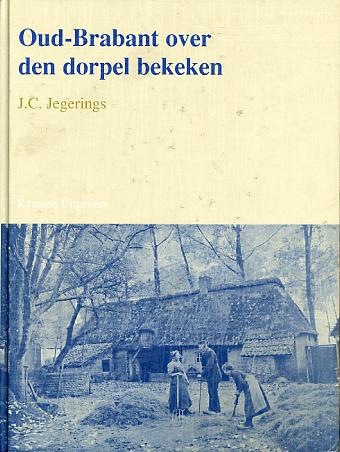 Oud-Brabant over den dorpel bekeken - 9789066573819 -  Jegerlings