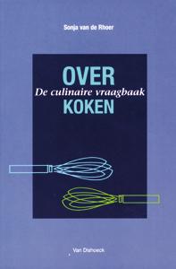 Over koken - 9789026929151 - Sonja van de Rhoer
