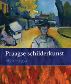 Praagse Schilderkunst 1890 – 1939 - 9789040090974 - Tomas Vlcek