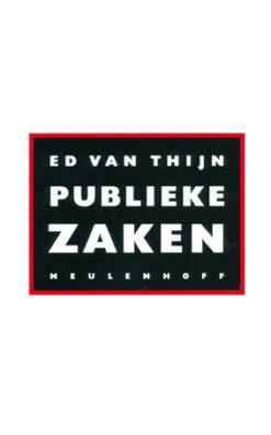 Publieke zaken - 9789029070225 - Ed van Thijn