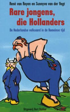 Rare jongens, die Hollanders - 9789035127524 -  van Royen