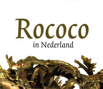 Rococo in Nederland - 9789040095771 -