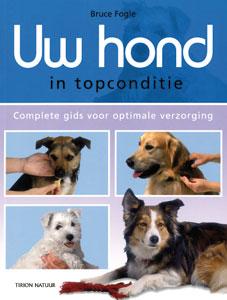 Uw hond in topconditie - 9789052106779 - Bruce Fogle