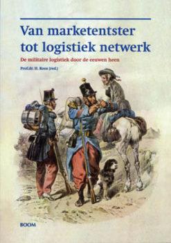 Van marketentster tot logistiek netwerk - 9789053527757 -  Roos