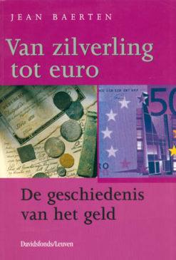 Van zilverling tot euro - 9789058260291 - Jean Baerten
