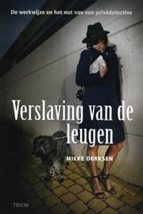 Verslaving van de leugen - 9789043910194 - Mieke Derksen