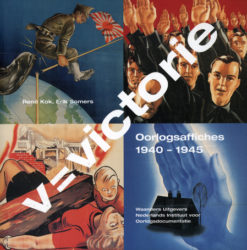 V=Victorie, Oorlogsaffiches 1940 – 1945 - 9789040088933 -  Kok