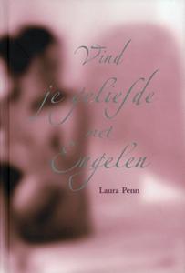 Vind je geliefde met Engelen - 9789043909693 - Laura Penn