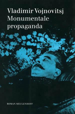 Monumentale propaganda - 9789029069427 - Vladimir Vojnovitsj