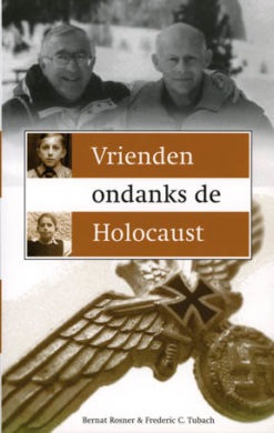 Vrienden ondanks de Holocaust - 9789043508698 -  Rosner