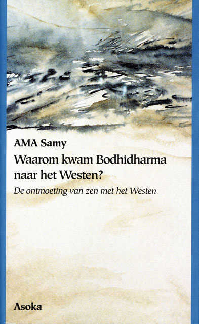 Waarom kwam Bodhidharma naar het Westen? - 9789056700249 -  Samy