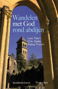 Wandelen met God rond abdijen - 9789077942062 - Leo Fijen