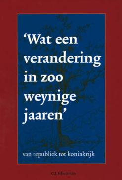 Wat een verandering in zoo weynige jaaren' - 9789028826274 -  Schotsman