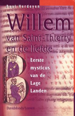 Willem van Saint-Thierry en de liefde - 9789058261045 - Paul Verdeyen