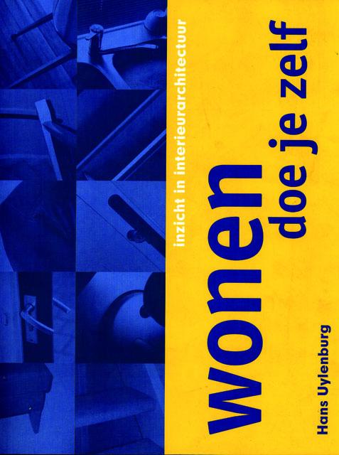 Wonen doe je zelf - 9789072653062 - Hans Uylenburg