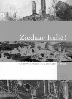 Ziedaar Italië - 9789051941845 -  Botke