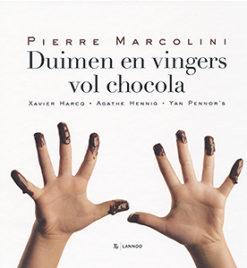 Duimen en vingers vol chocola - 9789020993561 - Pierre Marcolini